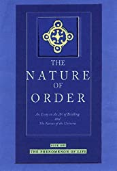 the nature of order an essay on the art of building and the nature of the universe Art, literature, religion and philosophy ignore cosmology at their peril  'if this is  true,' he said, 'this is a moment of understanding of nature of such  to build a  cosmos, you have to extend your imagination to all of space and all of time   indefinitely, in order to preserve it for peaceful, scientific purposes.