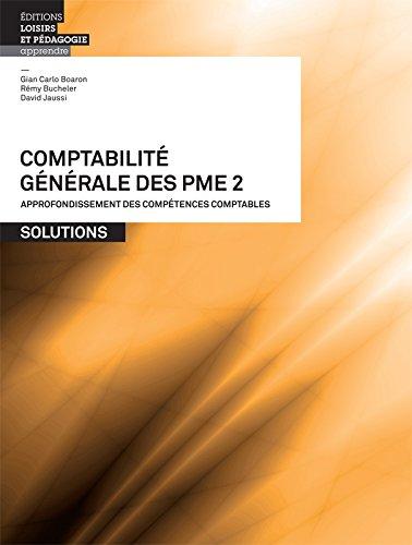 Comptabilite Generale des Pme - Volume 2 - Solutions