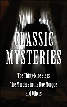 Classic Mysteries: The Thirty-Nine Steps, The Murders In The Rue par [Various Authors]