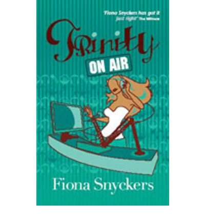 [(Trinity on Air)] [ By (author) Fiona Snyckers ] [March, (Fiona Air)