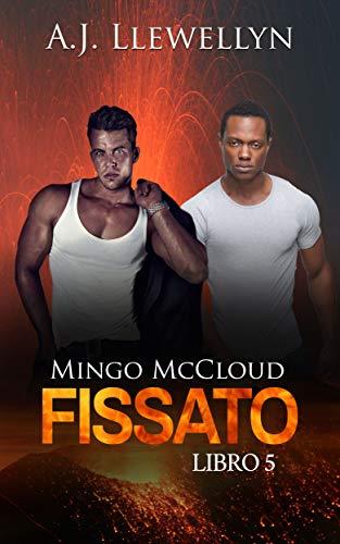 A.J. Llewellyn - Mingo McCloud vol.5. Fissato (2019)