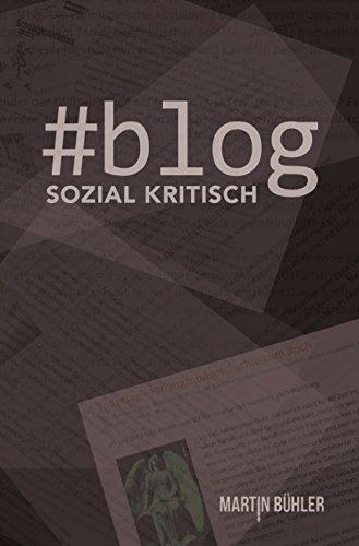 Buchseite und Rezensionen zu '#Blog: Sozial Kritisch' von Martin Bühler