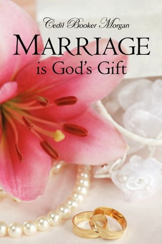 Marriage Is God's Gift