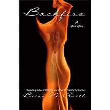 BACKFIRE - a short story (originally in the 4 Secrets Anthology) (English Edition)