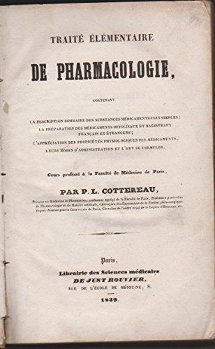 Traité élémentaire de pharmacologie, par P.-L. Cottereau