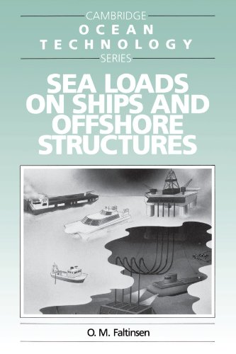 Sea Loads on Ships and Offshore Structures Paperback (Cambridge Ocean Technology Series) por Faltinsen