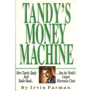 tandys-money-machine-how-charles-tandy-built-radio-shack-into-the-worlds-largest-electronics-chain