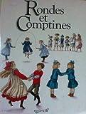 Rondes et comptines (Textes et partitions musicales)
