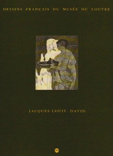 Inventaire gnral des dessins, Ecole franaise Tome 4 : Dessins de Jacques-Louis David