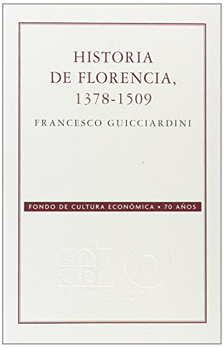 Historia de Florencia 1378-1509 (Conmemorativa 70 Aniversario Fce)