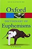 Dictionary of Euphemisms (Oxford Paperback Reference)