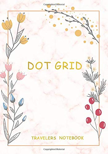 Dot Grid Travelers Notebook: A5 Bullet Journal Graph Lab Notebook Graph Paper For Take Note, Task Or Drawing, Dot Grid Journal Numbered Pages
