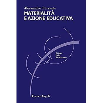 Materialità E Azione Educativa