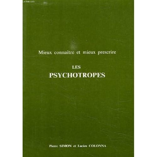 Mieux connaitre et mieux prescrire les psychotropes