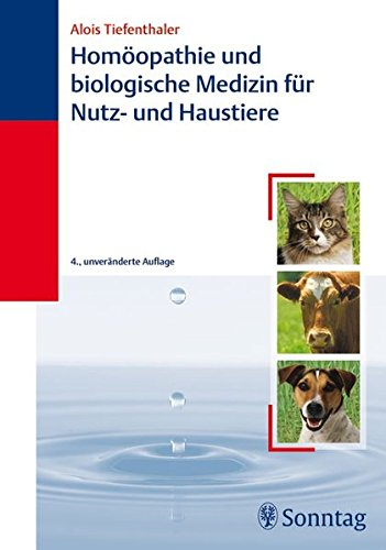 Homöopathie und biologische Medizin für Haus- und Nutztiere