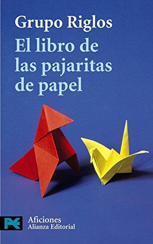 El libro de las pajaritas de papel (El Libro De Bolsillo - Varios)