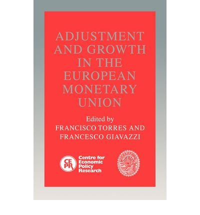 [(Adjustment and Growth in the European Monetary Union )] [Author: Francisco Torres] [Nov-2006]