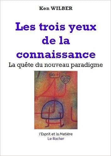 Livres gratuits en ligne Les trois yeux de la connaissance pdf, epub