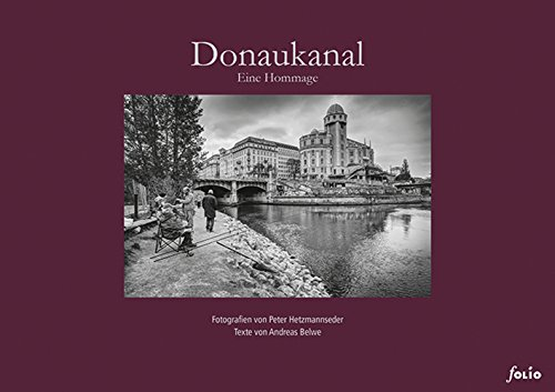 Donaukanal: Eine Hommage