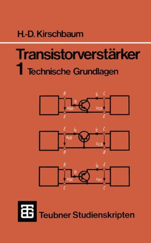 Teubner Studienskripten, Bd.62, Transistorverstärker (Teubner Studienskripte Technik)