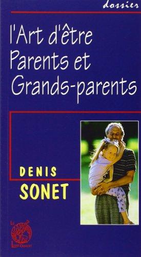 L'art d'être parents et grands-parents