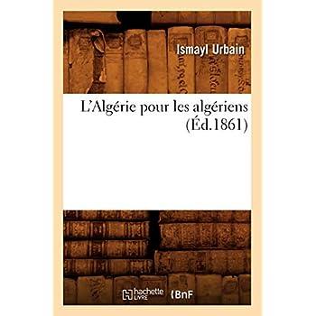 L'Algérie pour les algériens (Éd.1861)