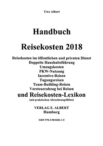 Handbuch Reisekosten 2018 auf CD-ROM: Reisekosten, doppelte Haushaltsführung, Pkw-Nutzung, Vorsteuerabzug