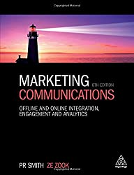 Marketing Communications: Offline and Online Integration, Engagement and Analytics