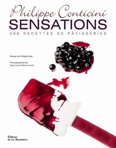 Sensations. 288 recettes de ptisseries