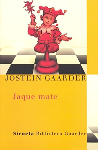 Jaque mate (Las Tres Edades / Biblioteca Gaarder) por Jostein Gaarder