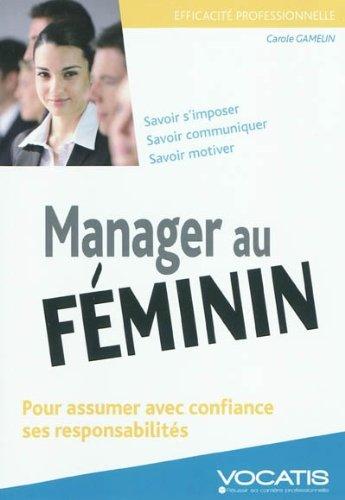 Manager au féminin par Carole Gamelin