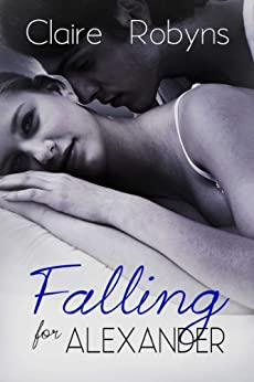 Falling for Alexander (Corkscrew Bay) by [Robyns, Claire]