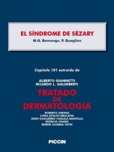 Capítulo 101 extraído de Tratado de Dermatología - EL SÍNDROME DE SÉZARY por A.Giannetti