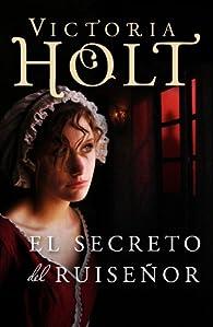 El secreto del ruiseñor par Victoria Holt