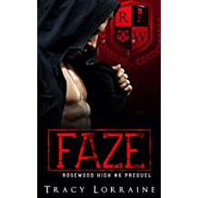 FAZE: A Dark High School Bully Romance (Rosewood High) (English Edition)