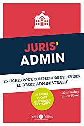 Juris' Admin : 25 fiches pour comprendre et réviser le droit administratif