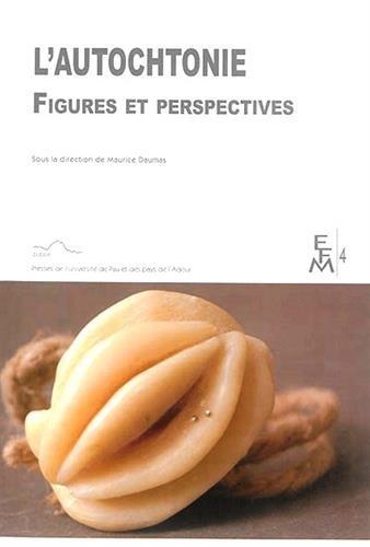 L'autochtonie : Figures et perspectives
