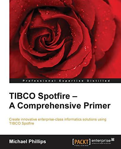 TIBCO Spotfire - A Comprehensive Primer (English Edition)