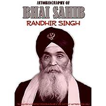 The Autobiography of Bhai Sahib Randhir Singh (English Edition)