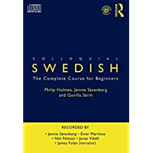 Colloquial Swedish: The Complete Course for Beginners (Colloquial Series (CD))