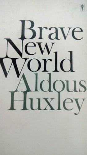Brave New World By Aldous Huxley (Perennial Classic)
