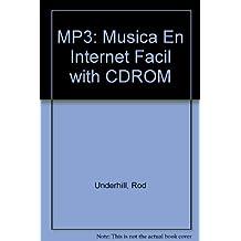 MP3: Musica En Internet Facil with CDROM
