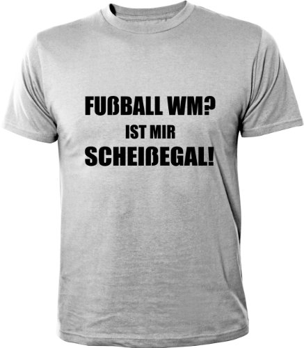 Mister Merchandise Cooles Herren T-Shirt Fußball WM? Ist mir scheißegal!  Grau