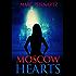 Moscow Hearts (Nederlandse Thriller) (Dutch Edition)