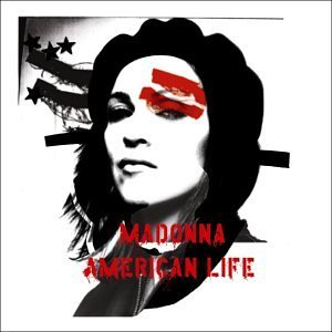 American Life by Madonna (2008-01-13)