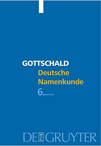 Deutsche Namenkunde: Mit Einer Einführung In Die Familiennamenkunde: Mit Einer Einfuhrung in Die Familiennamenkunde