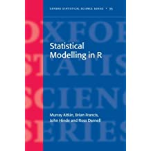 Statistical Modelling in R (Oxford Statistical Science) (Oxford Statistical Science Series)