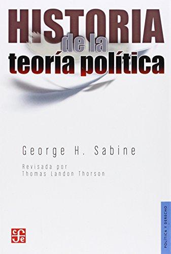 Historia de la teoría política (Seccion De Obras De Olitica Y Derecho)
