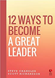 12 Ways to Become a Great Leader (Rupa Quick Reads)