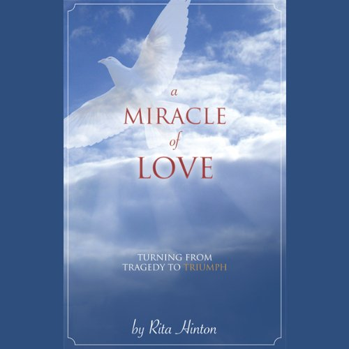 A Miracle of Love  Audiolibri